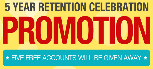 5 Year Retention Celebration Promotion